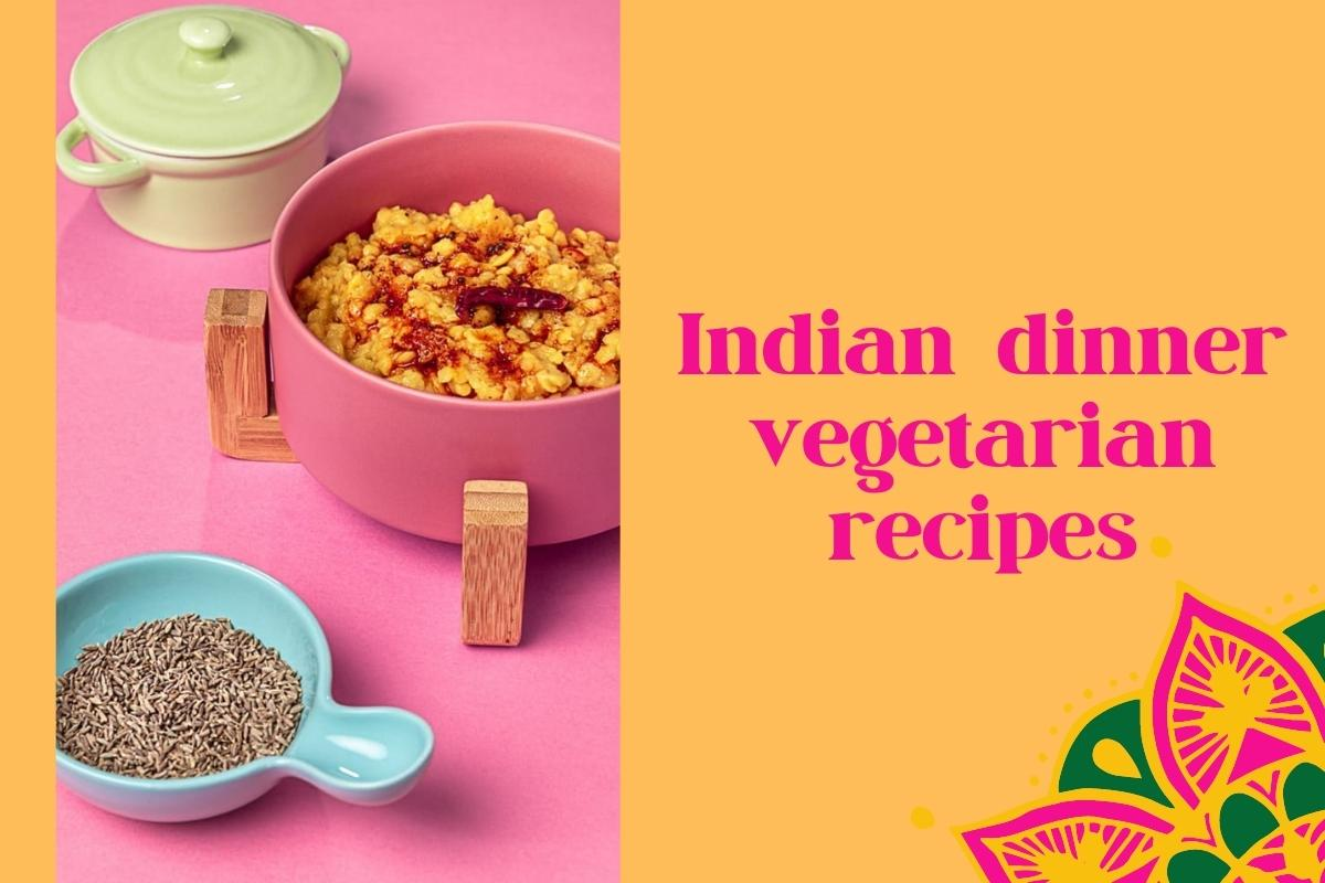 dinner recipes indian