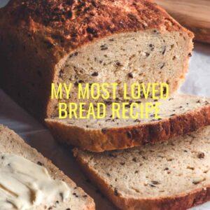 My Favourite Bread Recipe